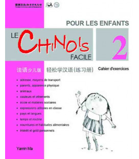 Le chinois facile pour les enfants- Quaderno degli esercizi 2