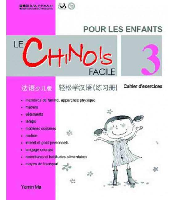 Le chinois facil pour les enfants- Cahier d'exercices 3