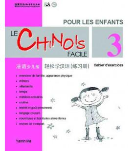 Le chinois facile pour les enfants- Quaderno degli esercizi 3