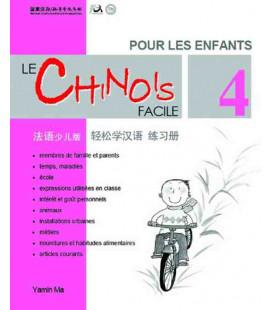 Le chinois facile pour les enfants- Quaderno degli esercizi 4