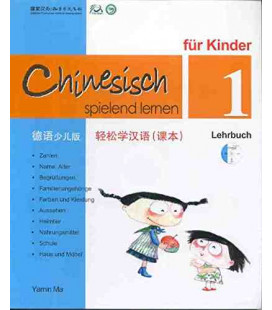 Chinesisch Spielend Lernen für Kinder - Lehrbuch 1 (Simplified Chinese - German Version)