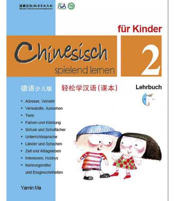 Chinesisch Spielend Lernen für Kinder - Lehrbuch 2 (Simplified Chinese - German Version)