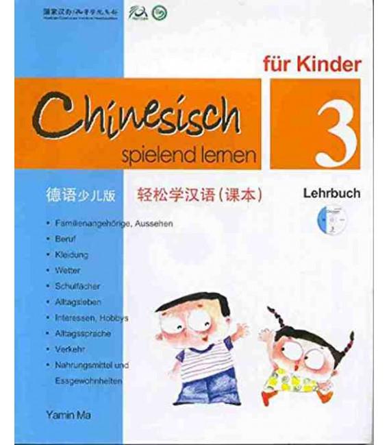 Chinesisch Spielend Lernen für Kinder - Lehrbuch 3 (Simplified Chinese - German Version)