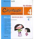 Chinesisch Spielend Lernen für Kinder - Lehrbuch 4 (Textbook 4)