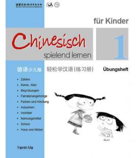 Chinesisch Spielend Lernen für Kinder - Übungsheft 1