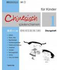 Chinesisch Spielend Lernen für Kinder - Workbook 1