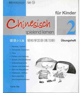 Chinesisch Spielend Lernen für Kinder - Übungsheft 2 (Workbook 2)