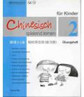 Chinesisch Spielend Lernen für Kinder - Übungsheft 2