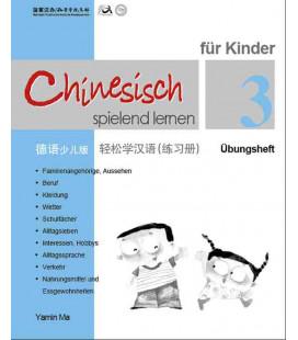 Chinesisch Spielend Lernen für Kinder - Übungsheft 3 (Simplified Chinese - German Version)