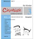 Chinesisch Spielend Lernen für Kinder - Übungsheft 3 (Workbook 3)