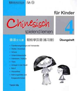 Chinesisch Spielend Lernen für Kinder - Übungsheft 4 (Simplified Chinese - German Version)
