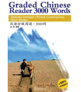 Graded Chinese Reader 3000 Words (CD inclus/MP3 et feuille pour cacher le pinyin)