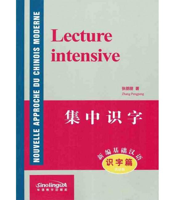 Nouvelle Approche du Chinois Moderne : Lettura intensiva (con MP3 scaricabile online)