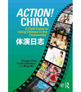 Action! China - A Field Guide to Using Chinese in the Community