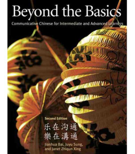 Beyond the Basics, 2nd Edition (Communicative Chinese for Intermediate and Advance Learners)