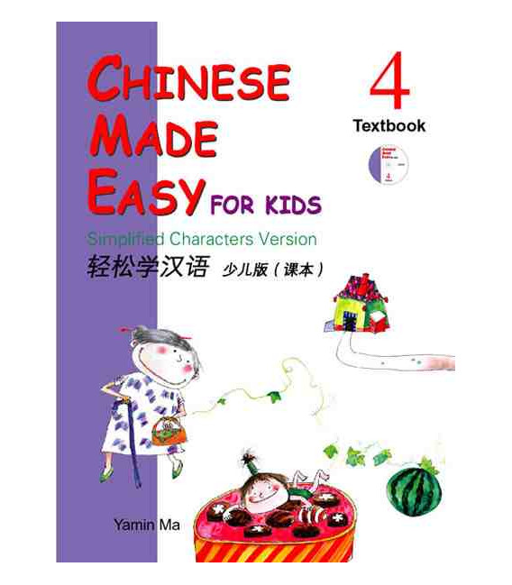 Chinese Made Easy for Kids 4 - Textbook (Incluye CD)
