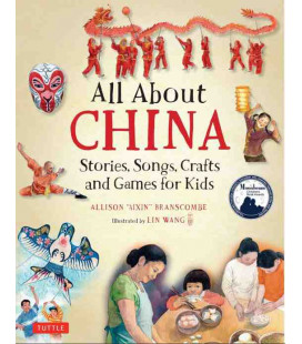 All About China (Stories, Songs, Crafts and Games for Kids)