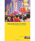 Doing Business in China (Fourth edition)