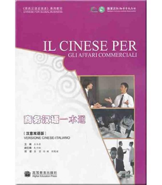Il Cinese Per Gli Affari Commerciali (+ 1 MP3-CD)