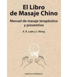 El libro del masaje chino (Manual de masaje terapéutico y preventivo)