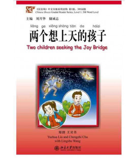 Two Children Seeking the Joy Bridge-Chinese Breeze Series (Incluye Cd Mp3)