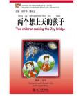 Two Children Seeking the Joy Bridge-Chinese Breeze Serrie (Incluye Cd Mp3)