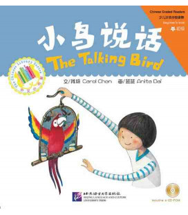The Talking Bird - Graded Chinese Readers/Beginner's Level- (CD-ROM inclus)