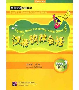 Learning spoken Chinese by rhythmic chants. Book 1 (Incluindo 1 CD)