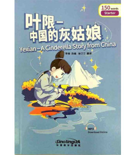 Rainbow Bridge Graded Chinese Reader - Yexian: A Cinderella Story from China (Starter- 150 Words)