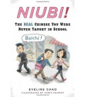 Niubi! The Real Chinese You Were Never Taught in School