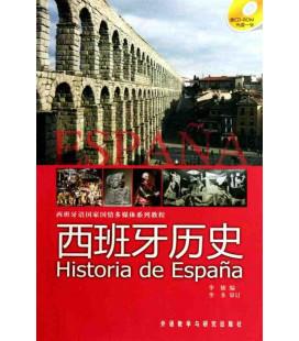 Historia de España - Zweisprachige Version Chinesisch-Englisch- (enthält CD- ROM)