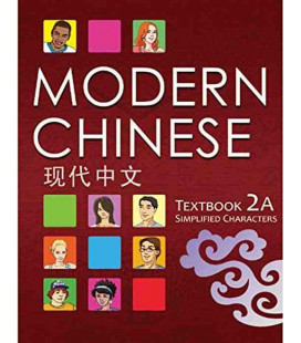 Modern Chinese 2A- Textbook- (2º Edición) Incluye descarga de audio