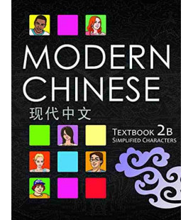 Modern Chinese 2B- Textbook- (2e édition) Incl. Audio/MP3 à télécharger