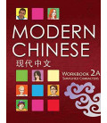 Modern Chinese 2A- Workbook- (2. Auflage) inkl. Audio-Dateien zum Download