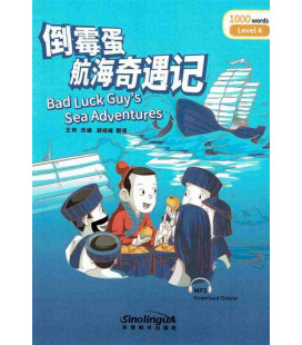 Rainbow Bridge Graded Chinese Reader - Bad Luck Guy's Sea Adventures (Level 4- 1000 Words)