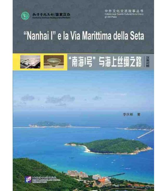 Nanhai One and the Maritime Silk Route (Chinese-Italian)
