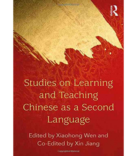 Studies on Learning and Teaching Chinese as a Second Language