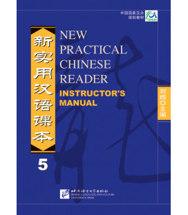 New Practical Chinese Reader 5. - Livre du professeur