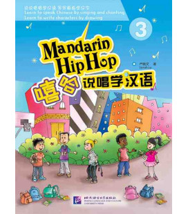 Mandarin Hip Hop: Textbook 3 (CD inclus)