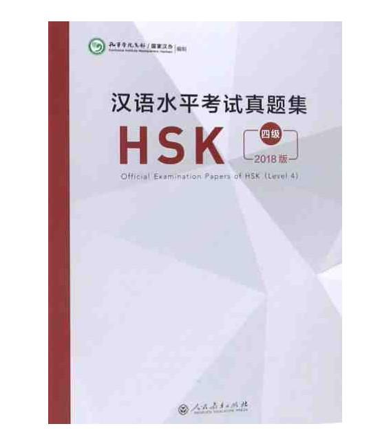 Official Examination Papers of HSK Level 4 - Edición 2018