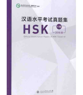 Official Examination Papers of HSK Level 6 - Edición 2018