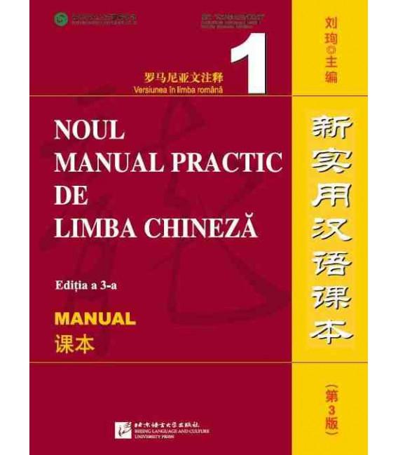 Noul Manual Practic de Limba Chineza 1 (Editia a 3-a) Manual