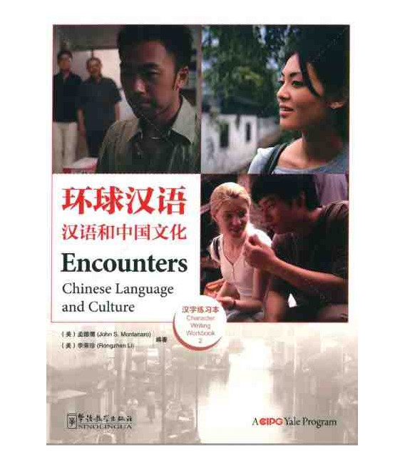 Encounters 2 - Character Writing Workbooks - Versión Sinolingua + Yale