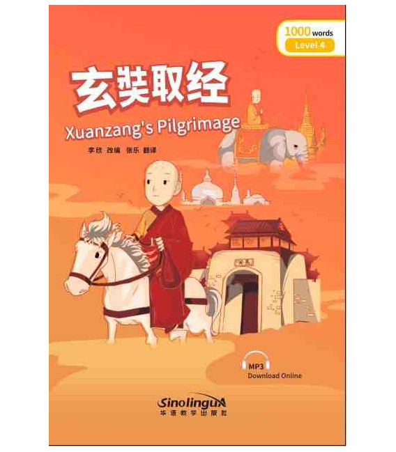 Rainbow Bridge Graded Chinese Reader - Xuanzang's Pilgrimage (Level 4- 1000 Words)