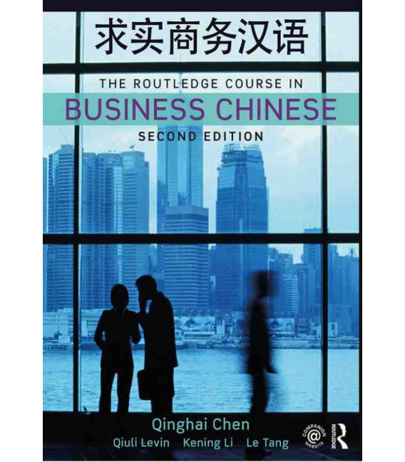 The Routledge Course in Business Chinese - 2. Auflage