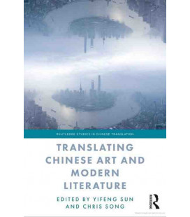 Translating Chinese Art and Modern Literature