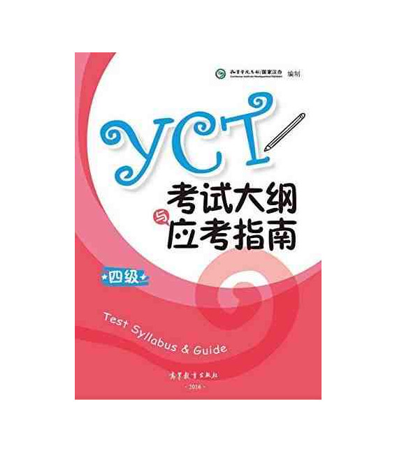 YCT Test Syllabus & Guide Level 4 (Ausgabe 2016)