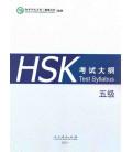 HSK Test Syllabus & Guide Level 5 (Edición 2015)