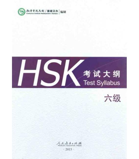 HSK Test Syllabus & Guide Level 6 (Edizione 2015)