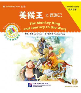The Monkey King and Journey to the West - Chinese Graded Readers (Elementary) Incluye CD
